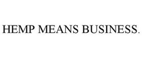 HEMP MEANS BUSINESS.