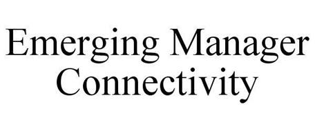 EMERGING MANAGER CONNECTIVITY
