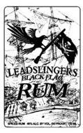 LEADSLINGERS BLACK FLAG RUM SPICED RUM 40% ALC. BY VOL. (80 PROOF) 750 ML