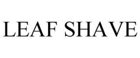 LEAF SHAVE