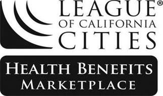 LEAGUE OF CALIFORNIA CITIES HEALTH BENEFITS MARKETPLACE