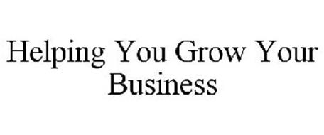 HELPING YOU GROW YOUR BUSINESS