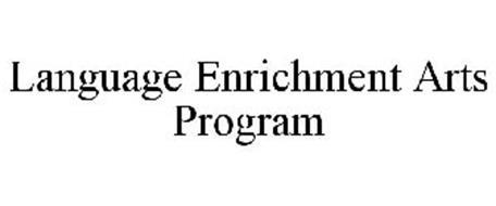 LANGUAGE ENRICHMENT ARTS PROGRAM