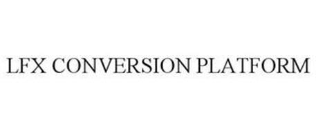 LFX CONVERSION PLATFORM