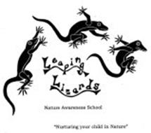 "LEAPING LIZARDS NATURE AWARENESS SCHOOL ""NURTURING YOUR CHILD IN NATURE"""