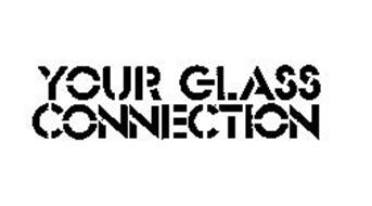 YOUR GLASS CONNECTION