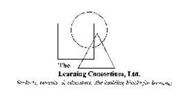 THE LEARNING CONSORTIUM, LTD. STUDENTS, PARENTS, & EDUCATORS...THE BUILDING BLOCKS FOR LEARNING