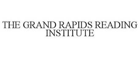 THE GRAND RAPIDS READING INSTITUTE