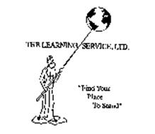 """THE LEARNING SERVICE, LTD. """"FIND YOUR PLACE TO STAND"""""""