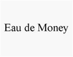 EAU DE MONEY