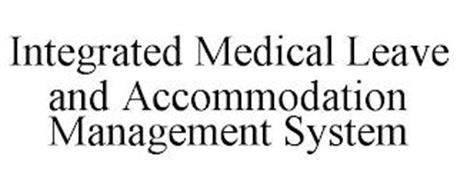 INTEGRATED MEDICAL LEAVE AND ACCOMMODATION MANAGEMENT SYSTEM