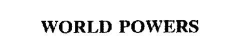 WORLD POWERS