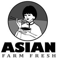 ASIAN FARM FRESH