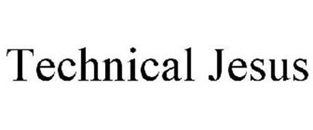 TECHNICAL JESUS