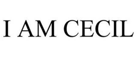 I AM CECIL