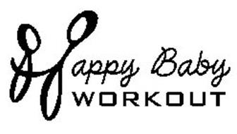 HAPPY BABY WORKOUT
