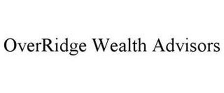 OVERRIDGE WEALTH ADVISORS