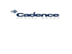CADENCE DENTAL GROUP