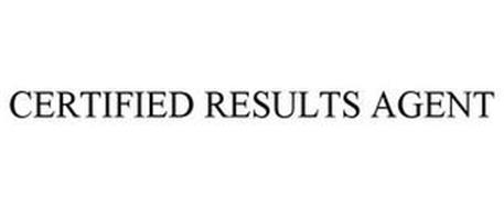 CERTIFIED RESULTS AGENT