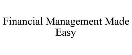 FINANCIAL MANAGEMENT MADE EASY
