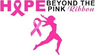 HOPE BEYOND THE PINK RIBBON