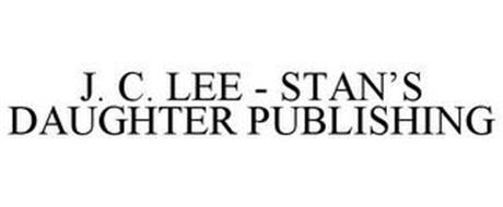J. C. LEE - STAN'S DAUGHTER PUBLISHING