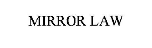 MIRROR LAW
