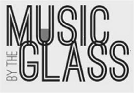 MUSIC BY THE GLASS