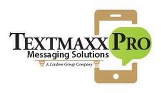 TEXTMAXX PRO MESSAGING SOLUTIONS A LEEDOM GROUP COMPANY