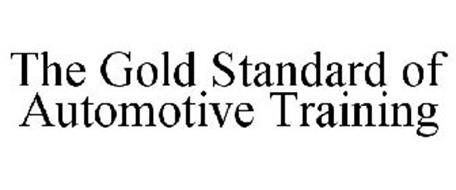 THE GOLD STANDARD OF AUTOMOTIVE TRAINING