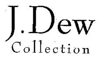 J. DEW COLLECTION