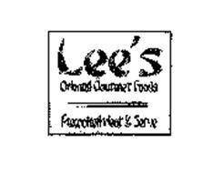 LEE'S ORIENTAL GOURMET FOODS PRECOOKED HEAT & SERVE
