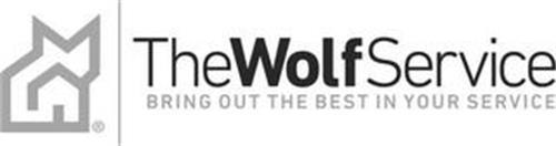 THE WOLF SERVICE BRING OUT THE BEST IN YOUR SERVICE