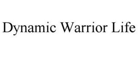 DYNAMIC WARRIOR LIFE