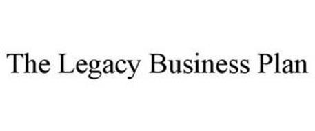 THE LEGACY BUSINESS PLAN