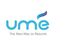 UMÉ THE NEW WAY TO RESUMÉ
