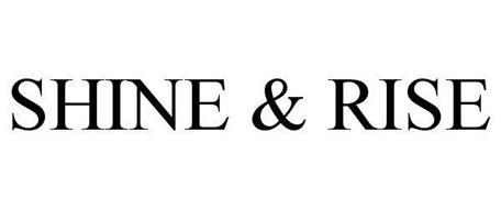 SHINE & RISE