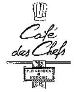 CAFE DES CHEFS PUR ARABICA D'ORIGINE