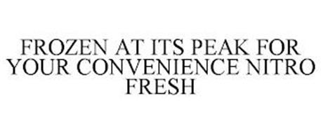 FROZEN AT ITS PEAK FOR YOUR CONVENIENCENITRO FRESH