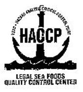LEGAL SEA FOODS QUALITY CONTROL CENTER HACCP USDC HAZARD ANALYSIS CRITICAL CONTROL POINT