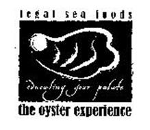 LEGAL SEA FOODS THE OYSTER EXPERIENCE EDUCATING YOUR PALATE