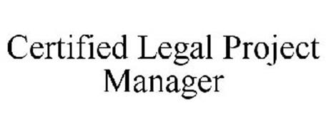 CERTIFIED LEGAL PROJECT MANAGER