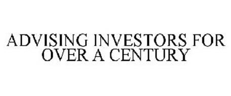 ADVISING INVESTORS FOR OVER A CENTURY