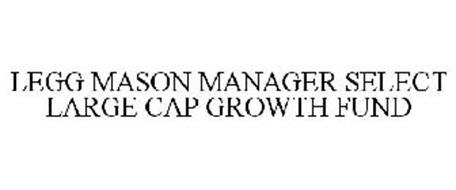 LEGG MASON MANAGER SELECT LARGE CAP GROWTH FUND