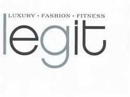LEGIT LUXURY · FASHION · FITNESS