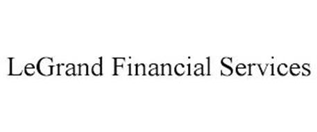 LEGRAND FINANCIAL SERVICES