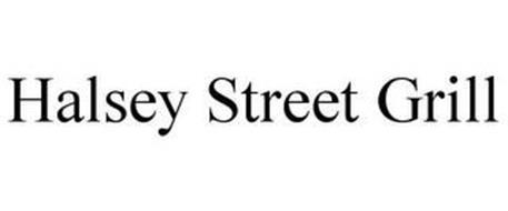 HALSEY STREET GRILL