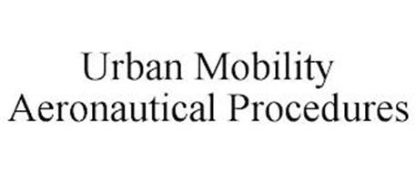 URBAN MOBILITY AERONAUTICAL PROCEDURES