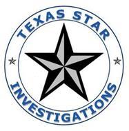 TEXAS STAR INVESTIGATIONS