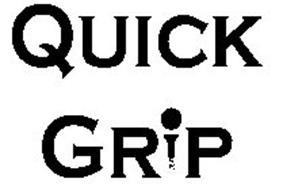 QUICK GRIP